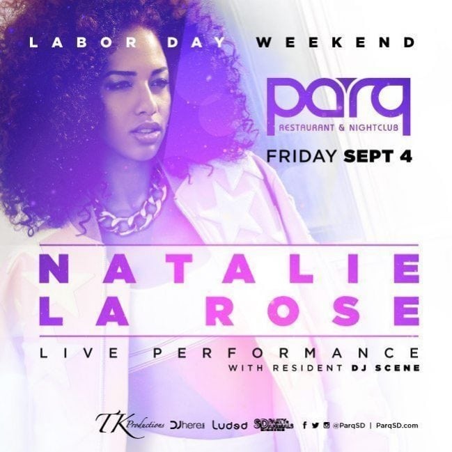 Natalie La Rose Parq Promo Code Discount Tickets San Diego Club