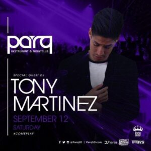 Tony Martinez Parq Promo Code Discount Tickets San Diego Club