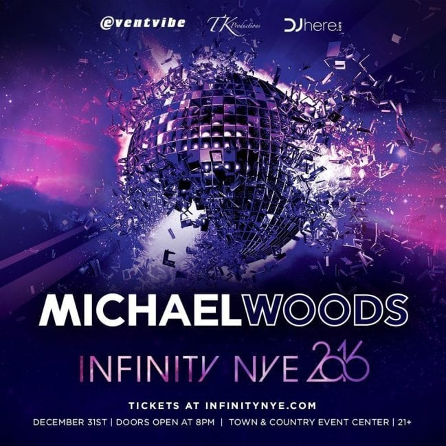 MICHAEL WOODS NYE infinity san diego 2016 event ticket promo code discount