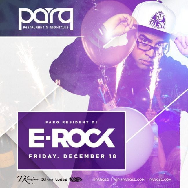 Dj E ROCK Parq Promo Code Discount Tickets San Diego Club