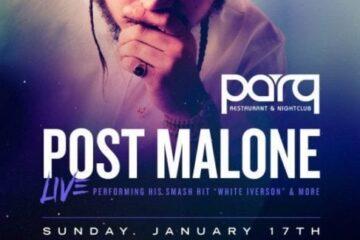 POST MALONE PARQ Club Discount Prom Code Tickets