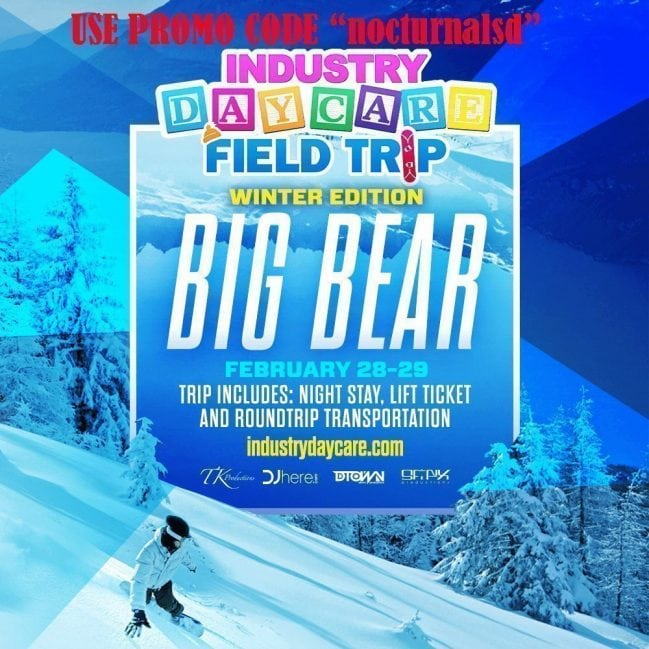 Industry Daycare DISCOUNT PROMO CODE BIG BEAR TRIP snowboarding san diego package party bus
