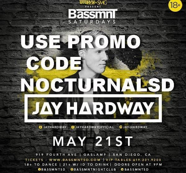 JAY HARDWAY BASSMNT Night Club Promo Code Guest list Tickets copy