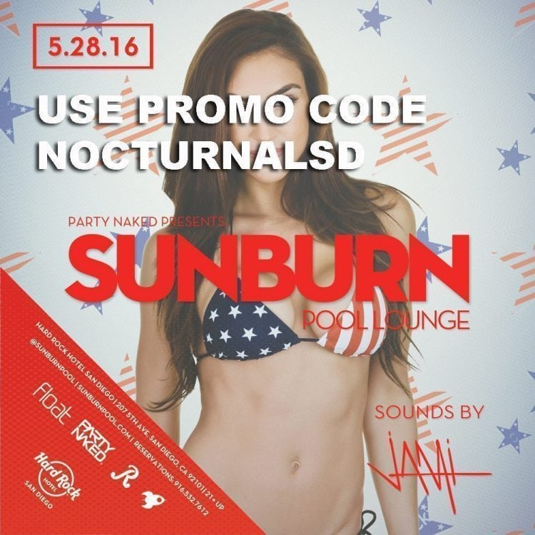 Memorial Day Weekend 2016 Sunburn Pool Party Promo Code Hard Rock San Diego copy tickets for sale