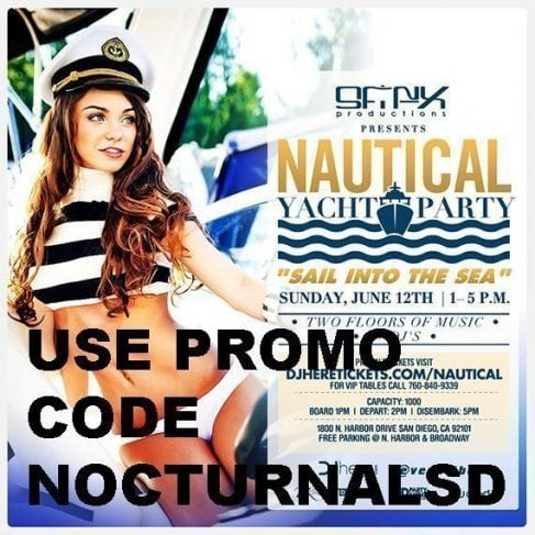 Nautical Yacht Party San Diego Promo Code Tickets for sale