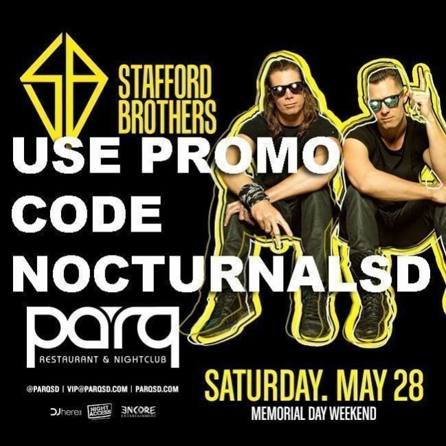 STAFFORD BROTHERS PARQ Night Club Promo Code Guest list Tickets, ADMISSION, DISCOUNT, VIP BOTTLE SERVICE TABLE PRICES, PARTY B-- -- USES, NIGHT LIFE SAN DIEGO