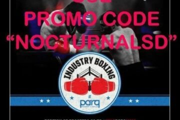 Industry Boxing Night Parq Tickets Discount Promo Code, san diego gaslamp downtown events, guest list, vip bottle table, nightlife, tonight, night club