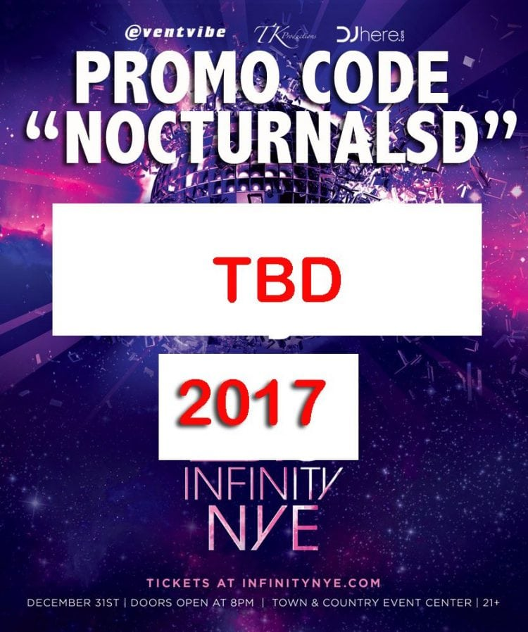 Infinity 2017 New Years Eve San Diego Tickets DISCOUNT PROMO CODE town and country resort