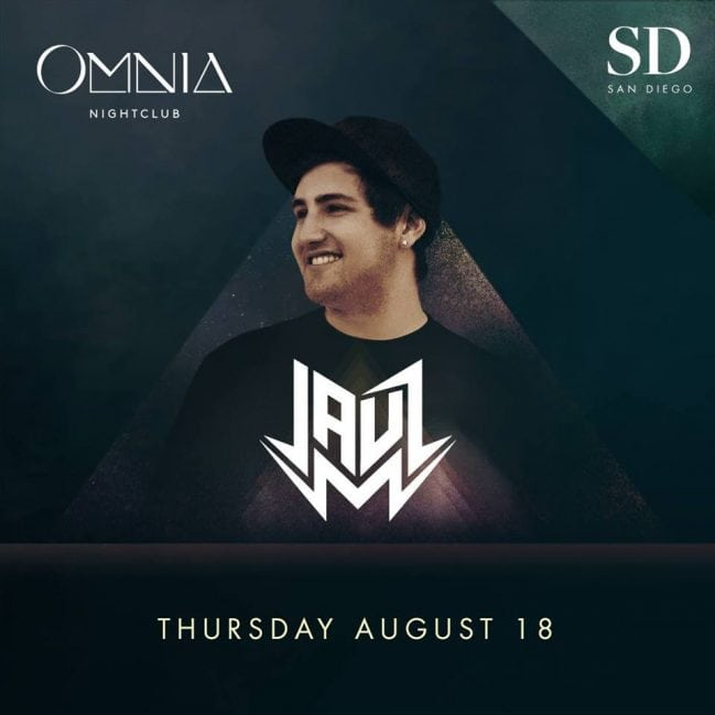 JAUZ OMNIA SAN DIEGO Thurdays NIGHT LIFE Tickets guest list entry vip bottle table