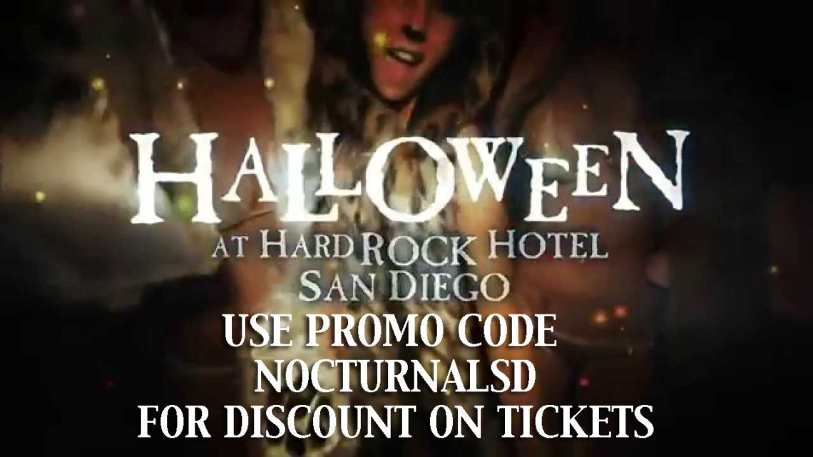 Hard Rock Halloween 2016 Tickets PROMO CODE SAN DIEGO DISCOUNT