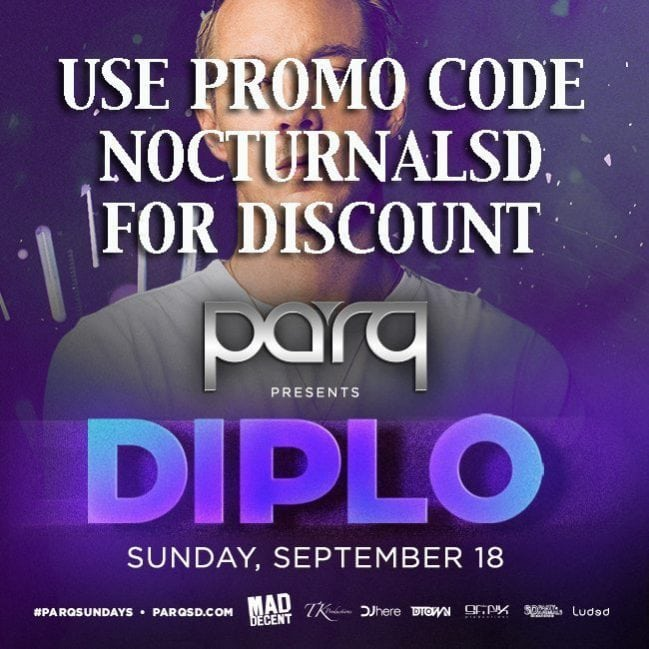 Parq night club Diplo San Diego Tickets Promo Code Discount 2016 guest list