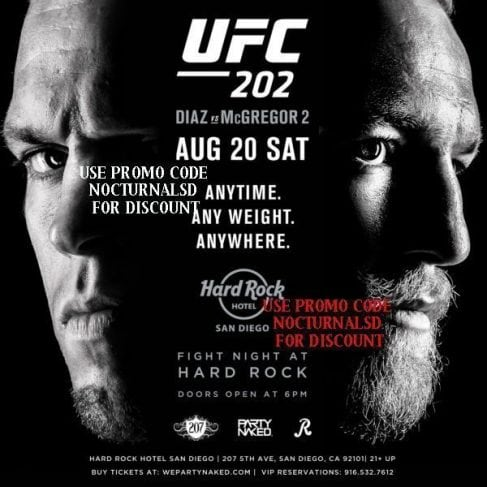 UFC FIGHT 202 HARD ROCK TICKETS DISCOUNT PROMO CODE SAN DIEGO diaz vs mcgregor 2 downtown gaslamp hotel