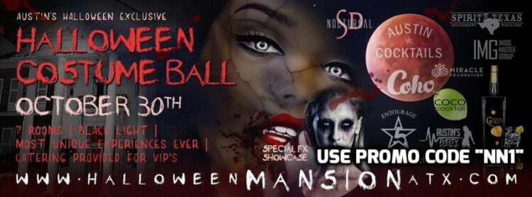 Austin Halloween Mansion Costume Ball Ticket PROMO CODE wrist band information dj lineup locations photos