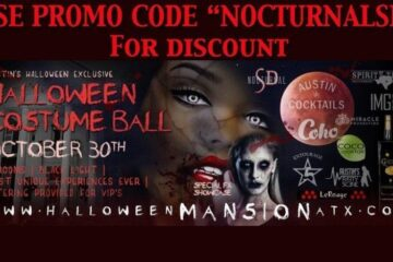Halloween Mansion Austin Atx Tickets PROMO CODE discount 2016 costume ball vip wrist band coupon