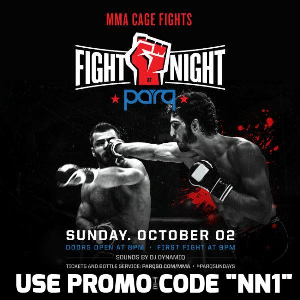 Parq Fight Night MMA Cage TICKET DISCOUNT San Diego 2016 night club gaslamp ufc boxing live