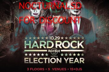 Election Year Hard Rock Hotel San Diego PROMO CODE Fedde Le Grand vip tickets discount
