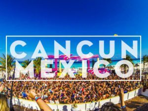 cancun mexico spring break 2017 tickets discount cruises hotels flight resorts parties
