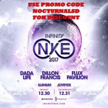 Infinity NYE 2017 Dada Flux G Eazy Dillion Tickets 1 2 day Hotel Package vip bottle table