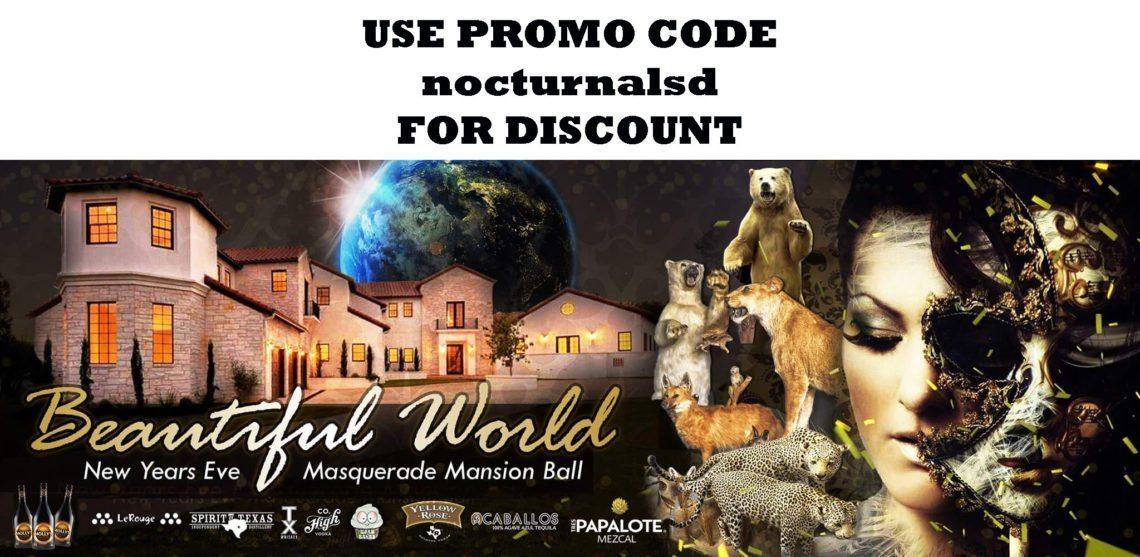 Masquerade Mansion NYE 2017 Tickets Discount Beautiful World Austin Texas austinsfynestnye