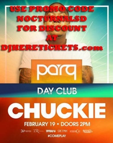 Parq Day Club Tickets Chuckie DISCOUNT PROMO CODE san diego 2017 February sundays vip admission