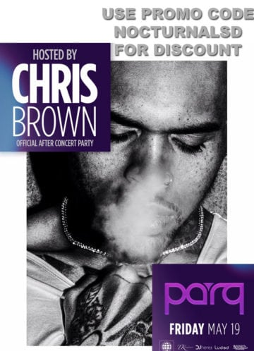 Chris Brown Parq 2017 Tickets Discount Promo Code San Diego event vip bottle after party