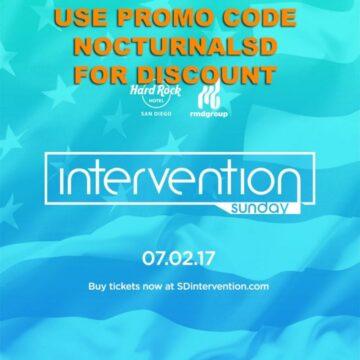 San Diego Hard Rock Intervention Ticket Promo Codes 2017 july 4th weekend
