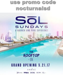 SoL Pool Sundays Tickets Promo Code Andaz San Diego guest list tickets free entry brunch reservations