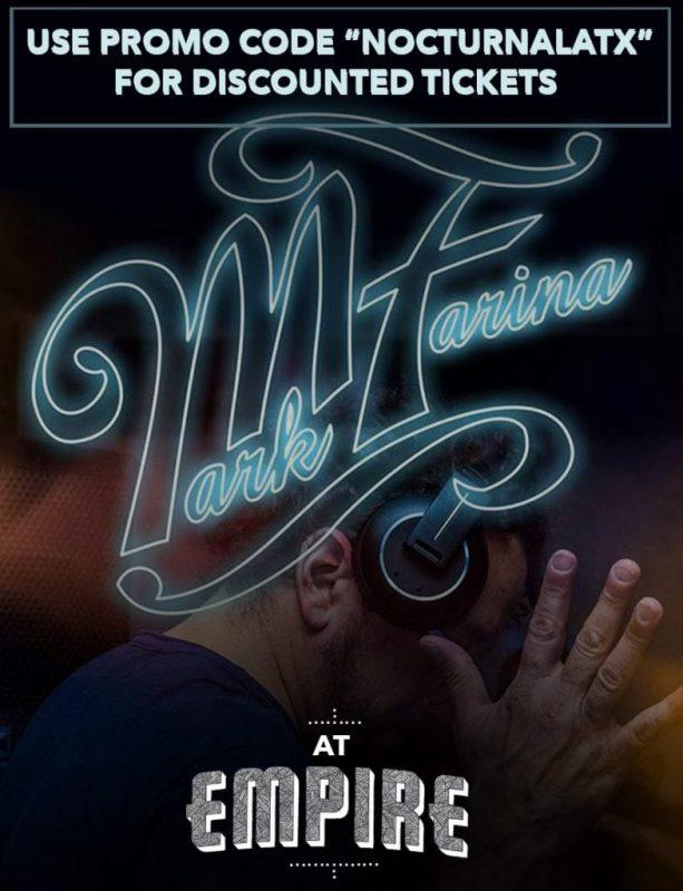 Empire Control Room Tickets Promo Code Austin Events Mark Farina 2017