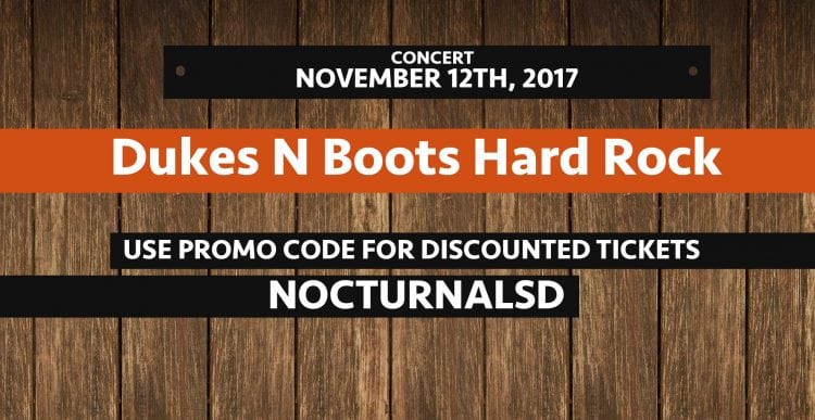 Boots N Dukes Hardrock 2017 Discount Promo Tickets San Diego