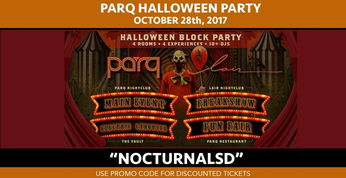 Parq Halloween Party 2017 Discount Promo Code Tickets San Diego the it party gaslamp downtown night club event vip table bottle guest list admission coupon