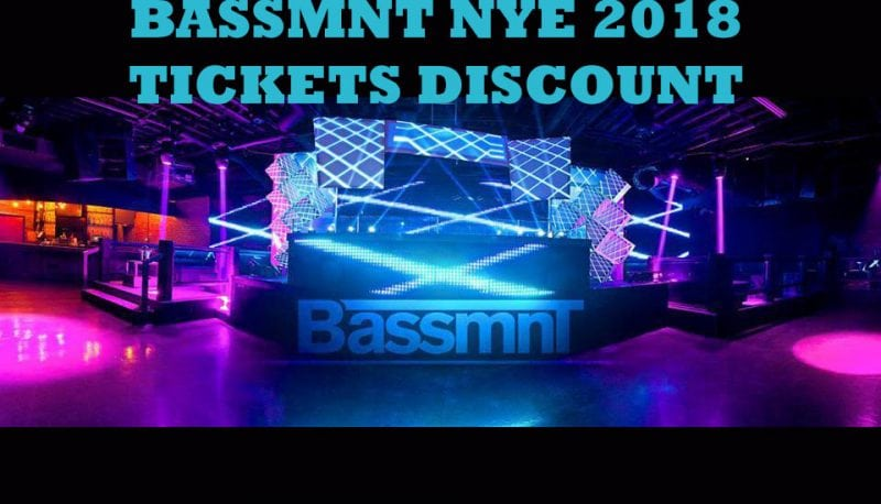 BASSMNT NYE 2018 DISCOUNT TICKETS PROMO CODE San Diego vip guest list new year even gaslamp night club bar