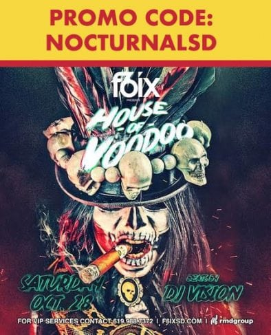 F6IX Gaslamp Halloween 2017 Discount Tickets Promo Code San Diego voodoo party dance house