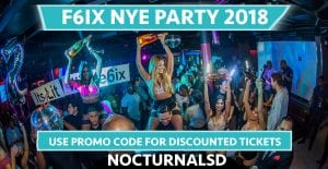 F6IX NYE 2018 San Diego Discount Tickets Promo Code Gaslamp new years eve 2017 2018