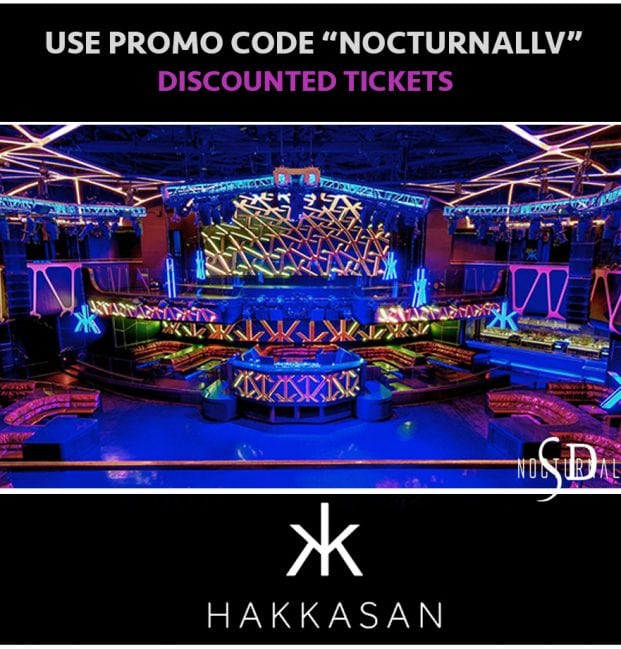 Las Vegas Hakkasan nightclub promo discount tickets promo codes artists music event LV
