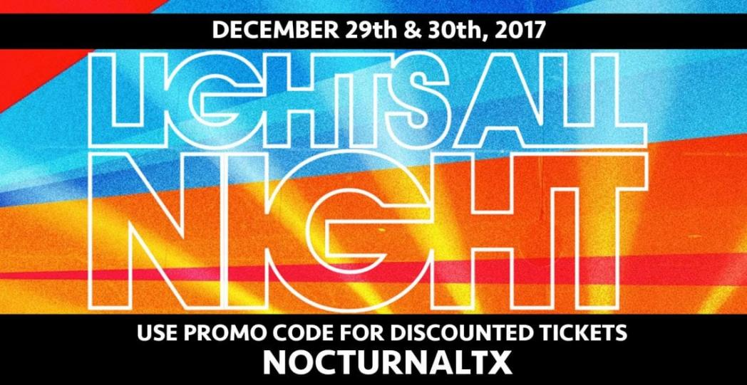 Lights All Night Festival NYE 2018 Tickets Discount Promo Code Dallas
