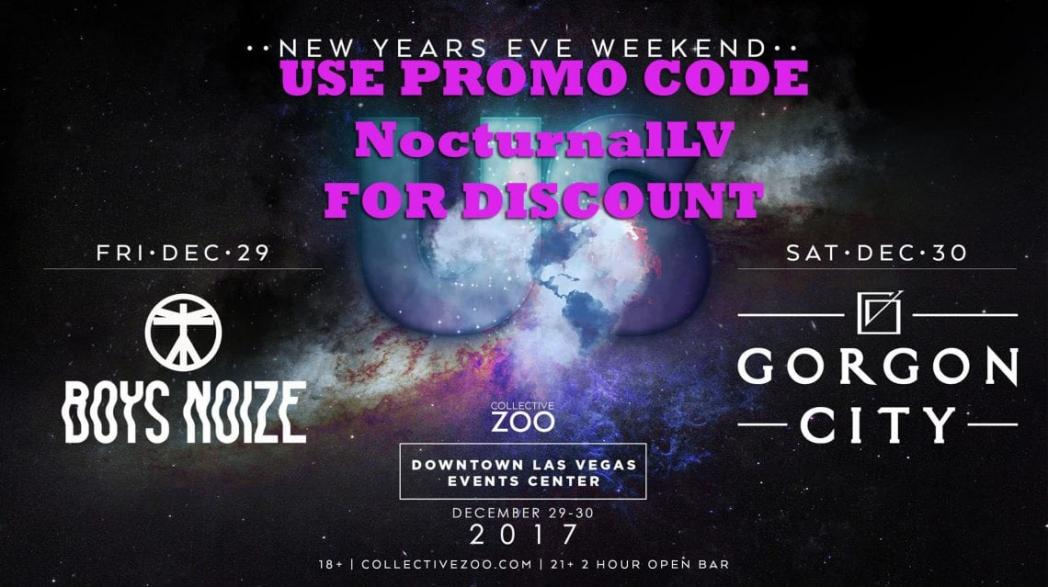 Us Las Vegas NYE 2018 DISCOUNT PROMO CODE Weekend Collective Zoo gorgon city boys noize vip 18+ 21+ open bar admission downtown las vegas event cneter