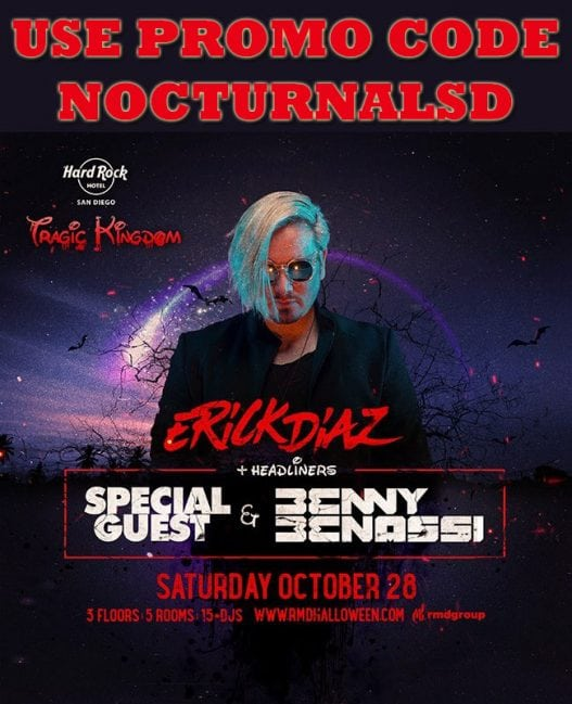 hard rock halloween tragic kindson benny benassi erick diaz promo code discount tickets vip hotel room float 207 ball room costume party gaslamp