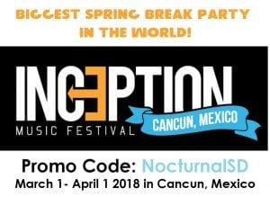 Inception Fest 2018 Spring Break Promo Code Discount Cancun