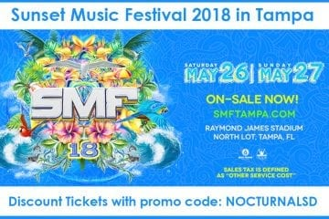 Sunset Music Festival 2018 Discount Promo Tickets TampaSunset Music Festival 2018 Discount Promo Tickets Tampa
