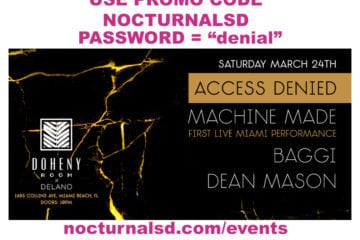 Access Denied Machine Made Promo Code NOCTURNALSD Miami Music Week 2018 password codes
