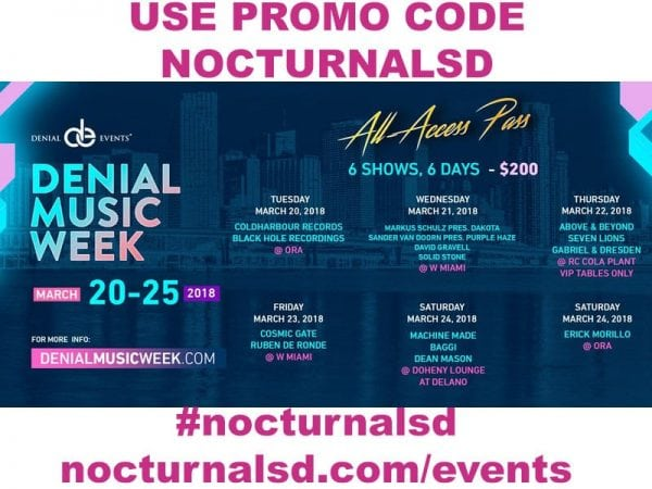 Denial Music Week Miami Promo Code NOCTURNALSD 2018 All Access Pass Discount vip tickets passes discount rc cola ora