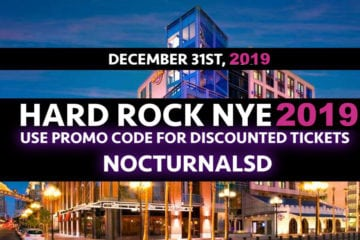 Hard Rock NYE 2019 Promo Code NOCTURNALSD San Diego Gaslamp New Years Party vip bottle table fast past line up pass tickets