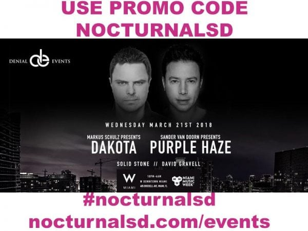 Miami Music Week W Hotel PROMO CODE NOCTURNALSD Markus Schulz Sander Van Doorn Present Dakota Purple Haze mmw discount free entry guest list pool party best top biggest
