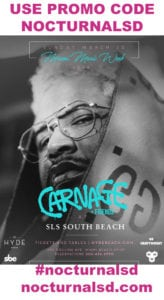 carnage mmw 2018 hyde beach sls PROMO CODE NOCTURNALSD tickets sls spring break beach party