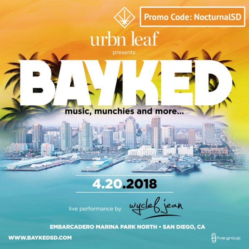 Bayked Urbn Leaf 420 Event Promo Code NocturnalSD San Diego 2018Discount