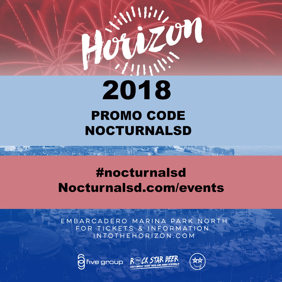 Horizon Music Festival Promo Code NOCTURNALSD 2018 Music Series Embarcadero San Diego into the horizon music series 2018