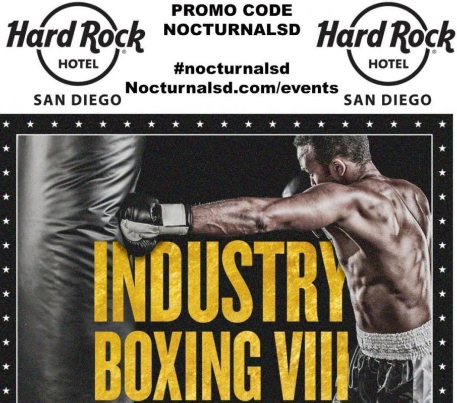 """Industry Boxing Hard Rock Promo Code """"NOCTURNALSD"""" 2018 Fight, fight night, ufc, mma, amateur, float, 207, sunburn, boots and dukes, night swim, party naked, rmdgroup, nocturnalsd, nightlife, party, guest list, live music, live fight, fight night will be one to remember."""