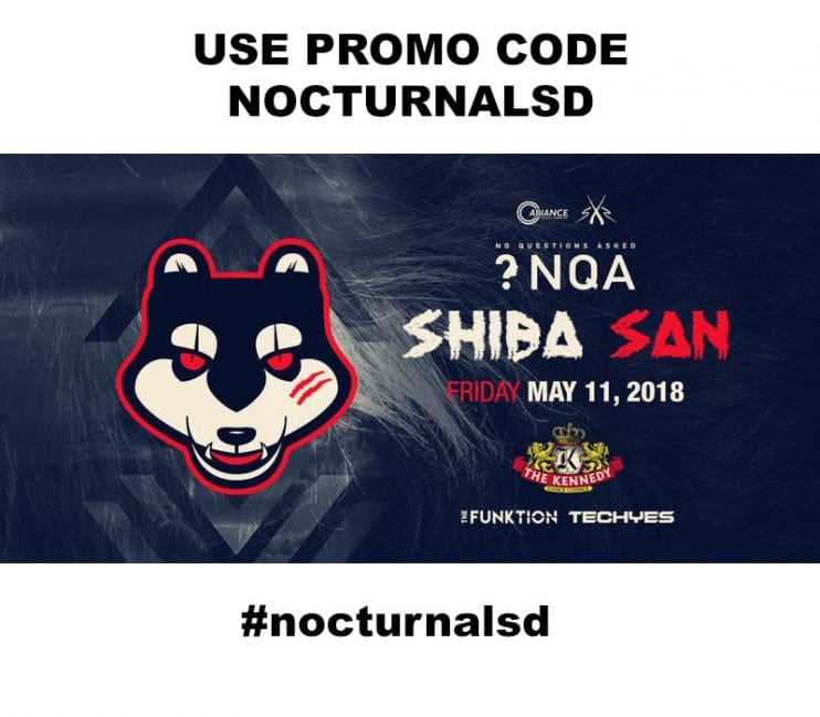 No Questions Asked PROMO CODE NOCTURNALSD Tampa Shiba San 2018 the kennedy