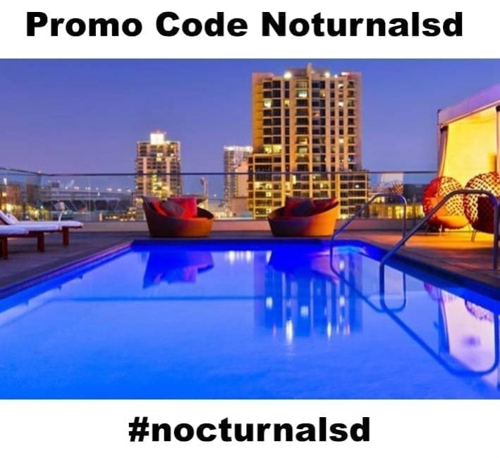 Night Time Pool Party Andaz Discount Promo Code NOCTURNALSD Free Guest List 2018