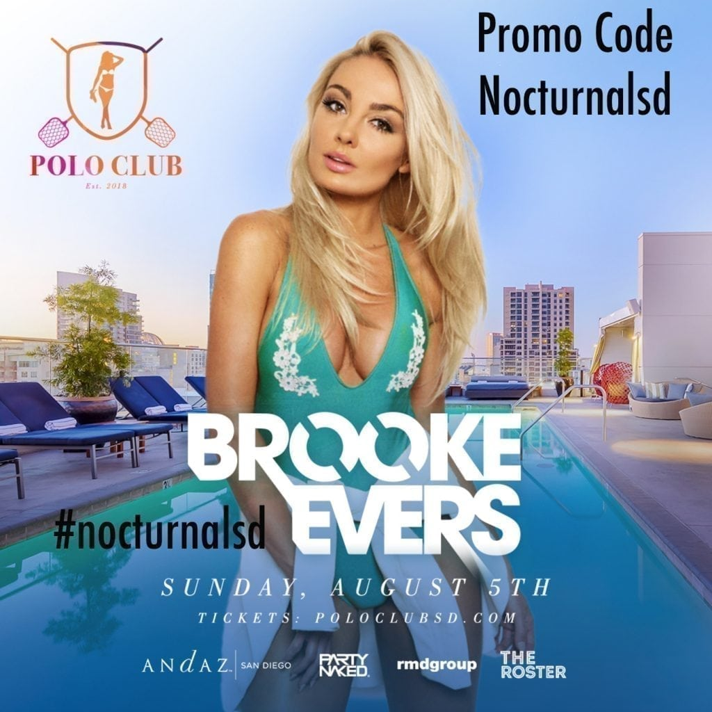 "Polo Club Andaz Brooke Evers Promo Code ""NocturnalSD"" Looking for the best pool parties in San Diego ? Check out the Andaz Pool by STK at the rooftop of the Andaz hotel located in the Downtown San Diego gaslamp district. This Uagust Brook Evers will be hosting the pool party at the top of the andaz pool. Get your bathing suits together and get down for all the fun and good times at the Andaz Hotel San Diego. Purchase your VIP services, tables, bottles, hotel room packages, cabanas, day beds and tickets today.  Use the Polo Club Andaz Brooke Evers Promo Code ""NocturnalSD"" for discount tickets .  USE Promo Code : NocturnalSD At https://nightout.com/events/polo-club/tickets?utm_campaign=nocturnalsd-20 Polo Club Andaz Tickets  Andaz General Admission  Andaz VIP  Andaz Early Bird  Polo Club Andaz Vip Tables  Make your reservations for Vip tables for the andaz hotel san diego early and save on discount pricing.  Andaz Polo Club Cabana Day Bed Pricing  Get yourself an Andaz polo club cabans or day bed by making reservations today before availability has sold out.  Andaz Brook Evers Event  The andaz Brook Ever event will be an end of summer kick off . So don't miss this star studded event at the ritzy hotel andaz san diego.  Andaz Polo Club Line Up Set Times  Check back for the head line, line up and set times for this Skyline view at the Rooftop by STK at Andaz San Diego. Andaz Polo Club Hashtags  #andaz #andazsd #sandiegoandaz #andazsandiego #brookevers #poloclubsd #sdpoloclub #partynakedsd #gdmsd #nocturnalsd #rmdgroup #andazhotelsandiego"